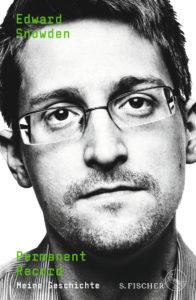 Edward Snowden: Permanent Record - Meine Geschichte